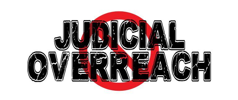 Nationwide Injunctions – Judiciary Acting As Congress